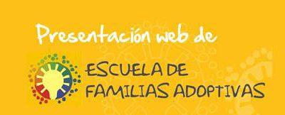 Escuela Andaluza de familias adoptivas y acogedoras. Encuentro online – Necesidades Educativas en las Adversidad Temprana en la infancia.