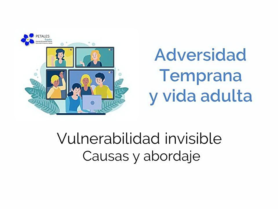 Adversidad Temprana y Vida Independiente